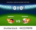 fire on germany vs slovakia... | Shutterstock .eps vector #442239898