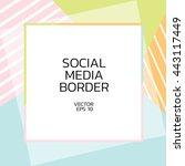 social border square  | Shutterstock .eps vector #443117449