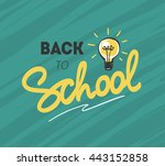 back to school logo with light... | Shutterstock .eps vector #443152858