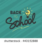 back to school logo with light... | Shutterstock .eps vector #443152888
