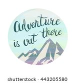 """mountains and phrase """"adventure ... 