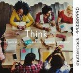 think ideas creativity strategy ... | Shutterstock . vector #443389990