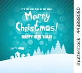 merry christmas landscape with... | Shutterstock . vector #443888080