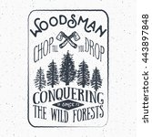 lumberjack vintage label with... | Shutterstock .eps vector #443897848