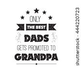 vector quote   only the best... | Shutterstock .eps vector #444220723