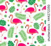 seamless pattern with flamingo  ... | Shutterstock .eps vector #444272350