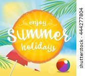 enjoy summer vector... | Shutterstock .eps vector #444277804