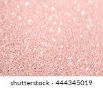 rose gold glitter bokeh texture ... | Shutterstock . vector #444345019