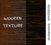 wooden texture. vector... | Shutterstock .eps vector #444358204