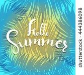 phrase hello summer  vector... | Shutterstock .eps vector #444386098