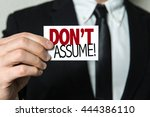 Small photo of Don't Assume