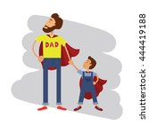 super hero dad and son. father... | Shutterstock .eps vector #444419188