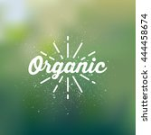 organic retro emblem  label | Shutterstock .eps vector #444458674