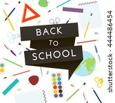back to school with school... | Shutterstock .eps vector #444486454