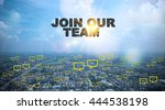 Small photo of JOIN OUR TEAM text on city and sky background with bubble chat ,business analysis and strategy as concept