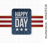happy independence day... | Shutterstock .eps vector #444629218