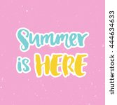 hand drawn lettering  summer... | Shutterstock .eps vector #444634633