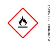flammable sign. hazard sign.... | Shutterstock .eps vector #444766978