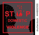 stop domestic violence against... | Shutterstock .eps vector #444800500