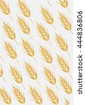 background with ear of wheat. | Shutterstock .eps vector #444836806