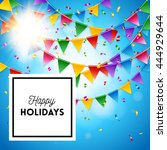 colorful happy holidays... | Shutterstock .eps vector #444929644
