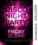 disco night party vector poster ... | Shutterstock .eps vector #445129399