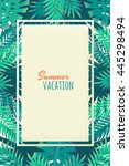 palm leaves and monstera...   Shutterstock .eps vector #445298494
