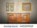 antique cabinet wood and old... | Shutterstock . vector #445309969