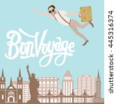 bon voyage man traveling flying ... | Shutterstock .eps vector #445316374