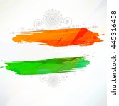 indian flag tri color based... | Shutterstock .eps vector #445316458