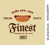 finest american hot dog vintage ... | Shutterstock .eps vector #445638499