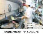 motion blur chefs a restaurant...   Shutterstock . vector #445648078