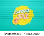summer sale concept  on painted ... | Shutterstock .eps vector #445663000