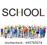 school schooling student... | Shutterstock . vector #445785076