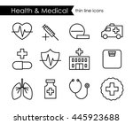 medical and health thin line...   Shutterstock .eps vector #445923688