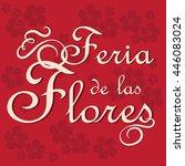 feria de las flores is ...   Shutterstock .eps vector #446083024