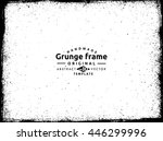 grunge frame   abstract texture.... | Shutterstock .eps vector #446299996