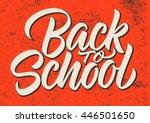 back to school  calligraphy ...   Shutterstock .eps vector #446501650