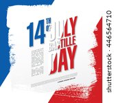 france. 14 th of july. happy... | Shutterstock .eps vector #446564710