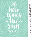 here comes the sun hand drawn... | Shutterstock .eps vector #446674690