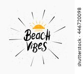 beach vibes brush paint...   Shutterstock .eps vector #446720098