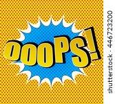 ooops comic speech bubble. pop...   Shutterstock .eps vector #446723200