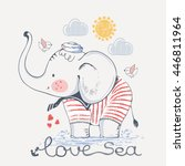 Sailor Elephant, hand drawn vector illustration, can be used for kid's or baby's shirt design, fashion print design, fashion graphic, t-shirt, kids wear | Shutterstock vector #446811964