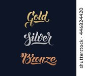 gold silver bronze word hand... | Shutterstock .eps vector #446824420