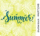 summer poster. hand lettering...   Shutterstock . vector #446971348