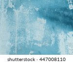 abstract concrete  weathered... | Shutterstock . vector #447008110