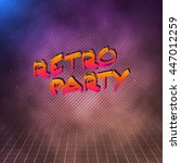 illustration of retro party... | Shutterstock .eps vector #447012259