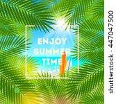 enjoy summer time   summer... | Shutterstock .eps vector #447047500