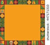mexican themed frame decoration ... | Shutterstock .eps vector #447171310