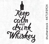 whiskey bottle and handwritten... | Shutterstock . vector #447193924